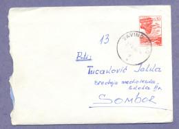 T9-Cover-Envelope-Letter-Savino Selo-Sombor,Serbia,Yugoslavia-Print Stamps-Factory Heavy Machinery Slovenia Litostroj - Lettres & Documents