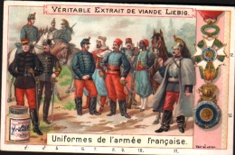 Chromo LIEBIG - UNIFORMES De L´ARMEE FRANCAISE - Militaria - Liebig