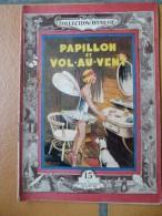 Collection Jeunesse Papillon Et Vol Au Vent N°51 1951 Par Suzanne Mercey - Bücher, Zeitschriften, Comics