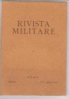 RA#61#02 RIVISTA MILITARE N.4 Apr 1972/LOTTA IN MONTAGNA-ALPINI/CACCIACARRI ITALIANO Anni '80/GEOGRAFICA MILITARE - Revues & Journaux