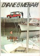 Dépliant Publicitaire  CITROEN Dyane 6 Mehari  6 Pages - Auto
