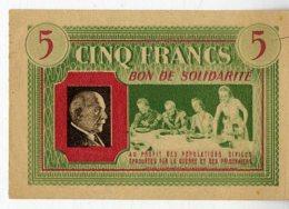 BILLET  CINQ FRANCS  BON DE SOLIDARITE  MARECHAL PETAIN   -  TRES BON ETAT - Buoni & Necessità