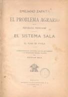 EMILIANO ZAPATA Y  EL PROBLEMA AGRARIO EN LA REPUBLICA MEXICANA - EL SISTEMA SALA Y EL PLAN DE AYALA AÑO 1919 ORIGINAL - Pensamiento