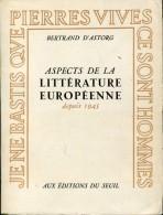 D'astorg Aspects De La Litterature Europeenne Depuis 1945 Belle Dedicace Ed Seuil - Boeken, Tijdschriften, Stripverhalen