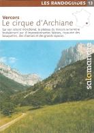Livret Salamandre -  Les Randoguides 13 : Vercors. Le Cirque D'Archiane - [randonnée] - Tourismus