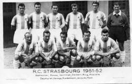 "R.C.STRASBOURG 1951-52 "" Remetter, Hauss, Vavriniak, Etc..."" Dos Vierge - 90x140 - Photo Bienvenu Paris - Soccer"