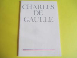Charles De GAULLE/Comité National Du Mémorial Du Général De Gaulle/Imprimerie Nationale/1973   LIV74 - Libros, Revistas, Cómics