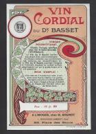 Etiquette Vin Cordial Du Dr Basset -Grde Pharmacie Régionale  Brunot  (Bacarisse Lambert Succ. 1906/1935) à Limoges (87) - Etiquettes