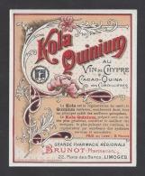 Etiquette Kola Quinium Au Vin De Chypre -Grde Pharmacie Régionale  Brunot   (1897/1906) à Limoges (87) - Etiquettes