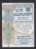 Etiquette Vin Réconfortant De Kola-Grde Pharmacie Régionale J. Brunot (Bacarisse Lambert Succ.1906/1935)  à Limoges (87) - Etiquettes