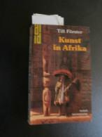 Till Förster : Kunst In Afrika (1988) : Ife, Dogon, Kongo, Yoruba, Luba, Usw. - Livres, BD, Revues