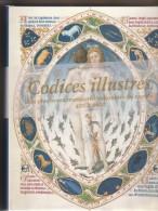 CODICES ILLUSTRES -LES PLUS BEAUX MANUSCRITS ENLUMINES SU MONDE 400 A 1600 -INGO F.WALTHER -N . WOLF - Art