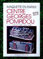 Découpage Maquette - Centre Georges Pompidou - Ed Pascaline - Années 80 - Ohne Zuordnung