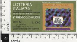 1975 -LOTTERIA ITALIA - - Biglietti Della Lotteria