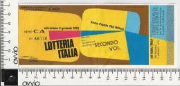 1978 -LOTTERIA ITALIA Abbinata Alla Trasmissione SECONDO VOI Con TAGLIANDO - Biglietti Della Lotteria