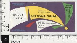 1979- LOTTERIA ITALIA- Abbinata Al Programma IO E LA BEFANA - Lottery Tickets
