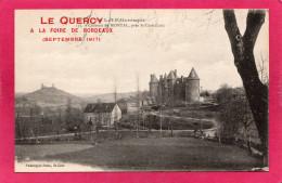 """46 LOT, Château De MONTAL, Près St-Céré, Cachet """"Le Quercy à La Foire De Bordeaux, Sept 1917"""",  (Païta) - Saint-Céré"""