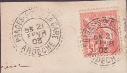 TIMBRE SUR FRAGMENT  1903 PRADES Sion DE LA GARE ARDECHE VOIR CACHET - Marcophilie (Lettres)
