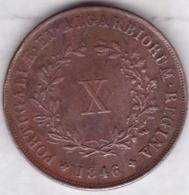 Portugal, X (10) REIS 1846, MARIA II, KM# 481 - Portogallo