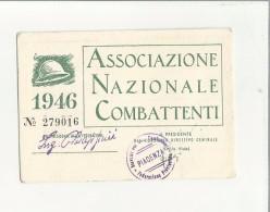 102862 ANTICA TESSERA  ASSOCIAZIONE NAZIONALE COMBATTENTI PIACENZA   SENZA FOTO - Documenti Storici
