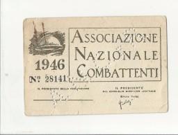 102867 TESSERA  ASSOCIAZIONE NAZIONALE COMBATTENTI PIACENZA - Documenti Storici