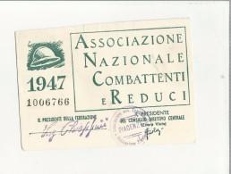 102868 TESSERA  ASSOCIAZIONE NAZIONALE COMBATTENTI PIACENZA SENZA FOTO - Documenti Storici