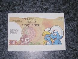 SCHROUMPFS SCHROUMPFETTE Peyo Smurf Rare ! Billet Loterie Opération 48 81 00 Faux Billet 50 Francs Tombola 1982 48.81.00 - Other