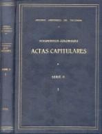 DOCUMENTOS COLONIALES ACTAS CAPITULARES SIGLO XVII PROLOGO Y COMENTARIOS DE MANUEL LIZONDO BORDA AÑO 1944 TBE - Verzameling