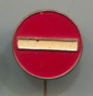 TRAFFIC SIGN - Vintage Pin, Badge - Pin's