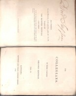 THE COLLEGIANS - GERALD GRIFFIN - VOL. II SECOND EDITION AN 1829 LONDON SAUNDERS AND OTLEY 349 PAGES - Old Books