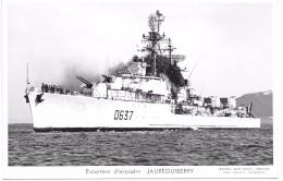 ESCORTEUR D´ESCADRE JAUREGUIBERRY - Warships