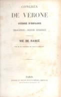 CONGRES DE VERONE GUERRE D'ESPAGNE NEGOCIATIONS COLONIES ESPAGNOLES VIE DE RANCE CHATEAUBRIAND AN 1840? PENAUD FRERES - 1801-1900