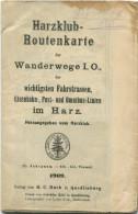 Harzklub- Routenkarte Der Wanderwege I. O. Der Wichtigsten Fahrstrassen Eisenbahn- Post- Und Omnibus-Linien Im Harz 1909 - Sonstige