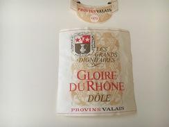 724 - Suisse Valais Gloire Du Rhône Les Grands Dignitaires 1979 Provins - Etiquettes