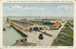 PA CRISTOBAL / Ultima Vista De La Estacion Atlantica, Los Muelles, Zona Del Canal / CARTE COULEUR - Panama