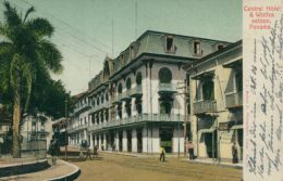 PA PANAMA / Central Hotel And Wolfes Saloon / CARTE COULEUR - Panama