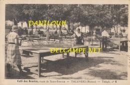 69 // TALUYERS   Café Des Acacias, Route De Saint Etienne,  TENNIS DE TABLE / PING PONG - Autres Communes