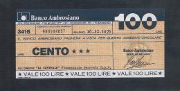 MINIASSEGNI ) BANCO AMBROSIANO 100 Lire - [10] Assegni E Miniassegni
