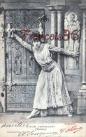 CPA Jolie Fille - Frau - Lady - Jeune Fille Artiste Sarah Bernahardt Par Nadar Theatre Paris 1902 - Artiesten