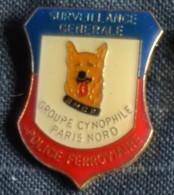 Pin´s SNCF, TGV, Surveillance Générale, Police Ferroviaire, Groupe Cynophile, Paris Nord, Chien  POLICE - Police