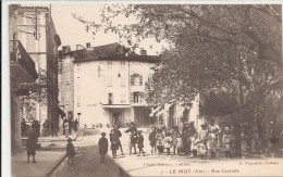 C P A    -   LE  MUY    Rue  Centrale - Le Muy