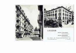 Suisse - Hotel Concordia - Hotel Bernerhof - Lucerne LUZERN - Carte Publicité - LU Lucerne