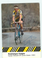 Dominique GAIGNE , Autographe Manuscrit, Dédicace.  2 Scans. Cyclisme. Renault Elf - Wielrennen