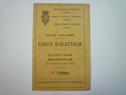 Ville D'ALGER  :  CARTE  D'ELECTEUR  Elections Municipales De 1953   - Unclassified