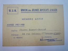 U.J.A.  UNION Des JEUNES AVOCATS D'ALGER  -  Carte De Membre Actif  1957 - 1958   - Other Collections