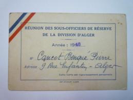 Réunion Des Sous-Officiers De Réserve De La Division D'ALGER  -  Carte De Membre Actif   1948   - Unclassified