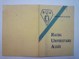 RACING  UNIVERSITAIRE D'ALGER  : Carte De Membre Honoraire  Section  FOOTBALL  1947   XXX - Calcio