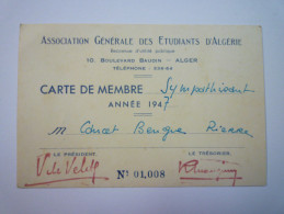 """Association Générale Des Etudiants D'Algérie  :  Carte De Membre  """" Sympathisant """"   1947   - Fussball"""