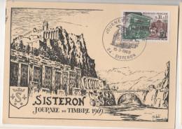 CM SISTERON 1969 JOURNEE DU TIMBRE 04 SISTERON CORRESPONDANCE PHILATELIQUE - Maximum Cards