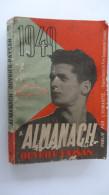 Almanach Ouvrier Paysan  1949 Publie Par L'Humanite - Libri